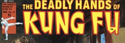 El <em>boom</em> de las artes marciales en el cómic estadounidense: <em>The Deadly Hands of Kung Fu</em>