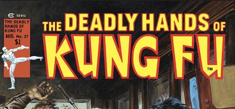 El 'boom' de las artes marciales en el cómic estadounidense: 'The Deadly Hands of Kung Fu'