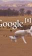 Google solicita permiso para probar dos nuevos modelos de drones en EE. UU.