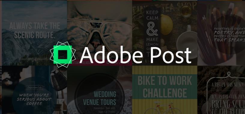 Adobe Post es una nueva aplicación para crear gráficos profesionales en cualquier parte