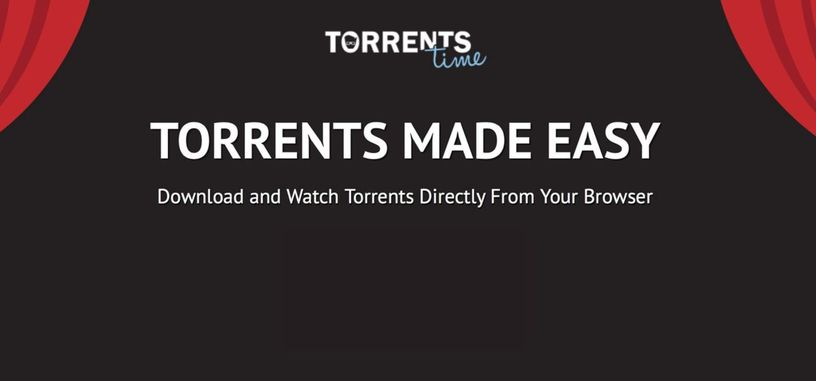 La extensión Torrents Time pone en riesgo la seguridad de los usuarios