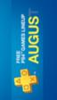 Estos son los juegos gratis de PlayStation Plus para el mes de agosto