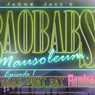 Baobabs Mausoleum Ep.1: Ovnifagos Don´t Eat Flamingos